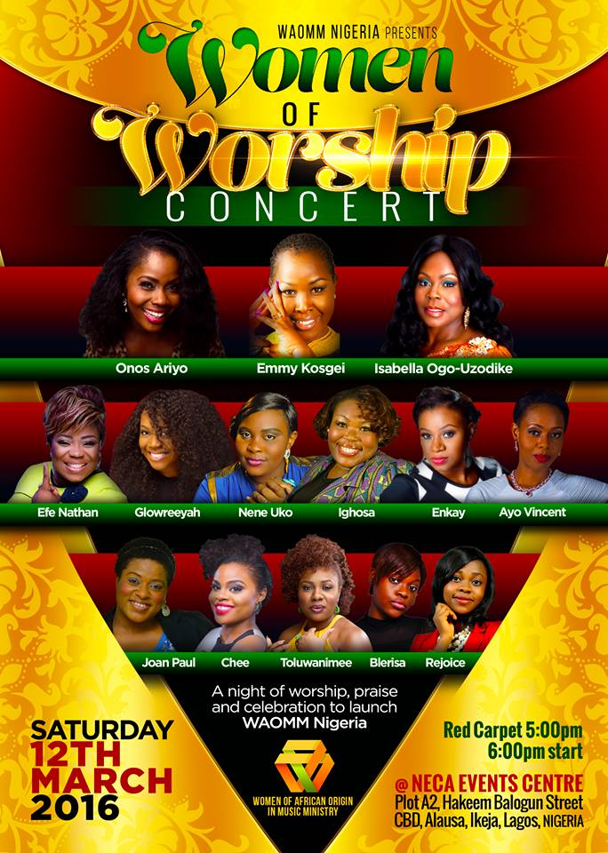 Event: WAOMM Nigeria Presents: Women Of Worship Concert | March 12th, 2016 [@WAOMMTV @IsabellaMelodie]