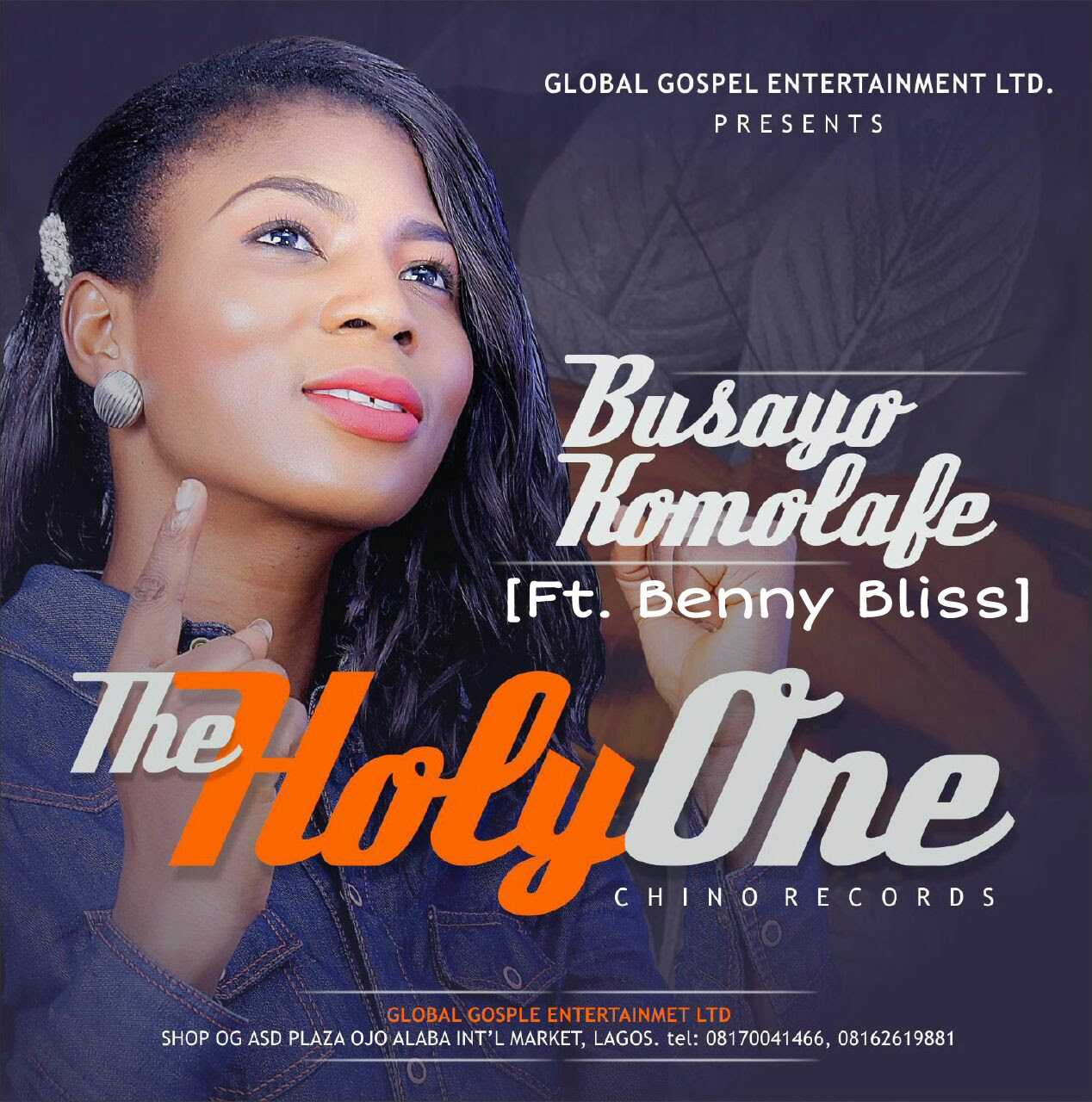 Music: The Holy One Ft. Benny Bliss ~ Busayo Komolafe [@Busayo_Komolafe]