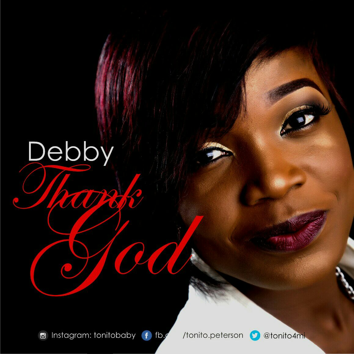 Music: Thank God (Audio + Video) ~ Debby [@tonito4mi]