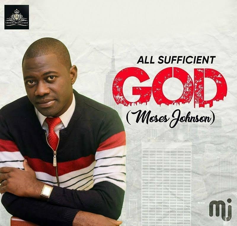 Music: All Sufficient God ~ Moses Johnson [@wcradioofficial]