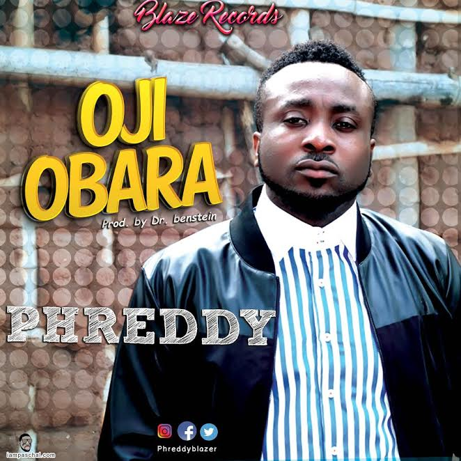 Music: Oji Obara ~ Phreddy [@phreddyBlazer]