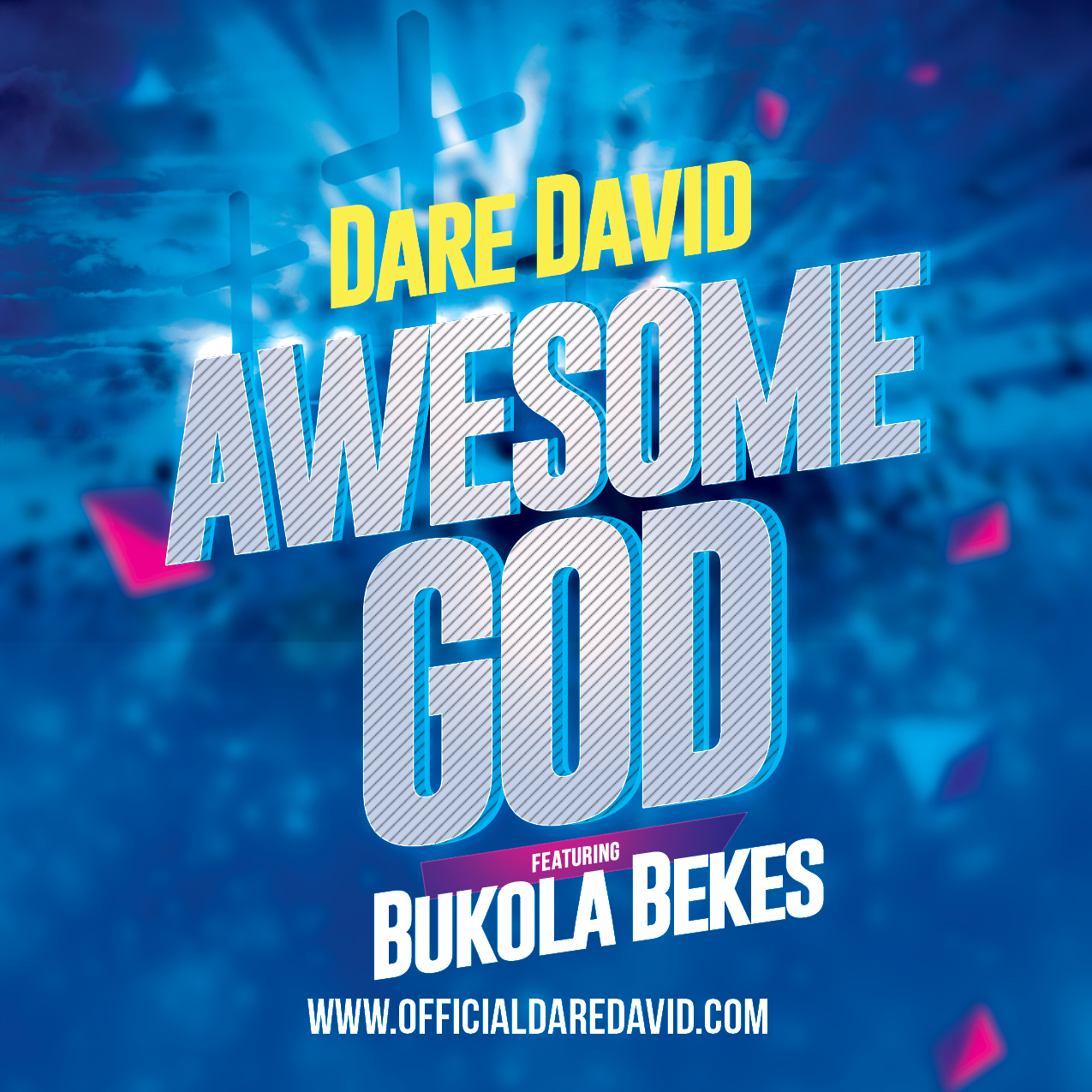 Lyric Video: Awesome God Ft. Bukola Bekes ~ Dare David [@DareDavidus]