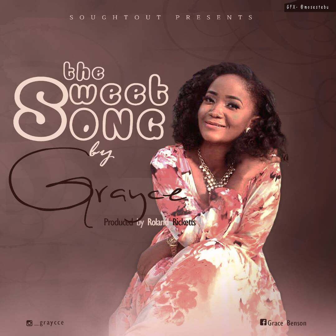 Music: The Sweet Song ~ Grayce [@graycee @iamfreshboii]