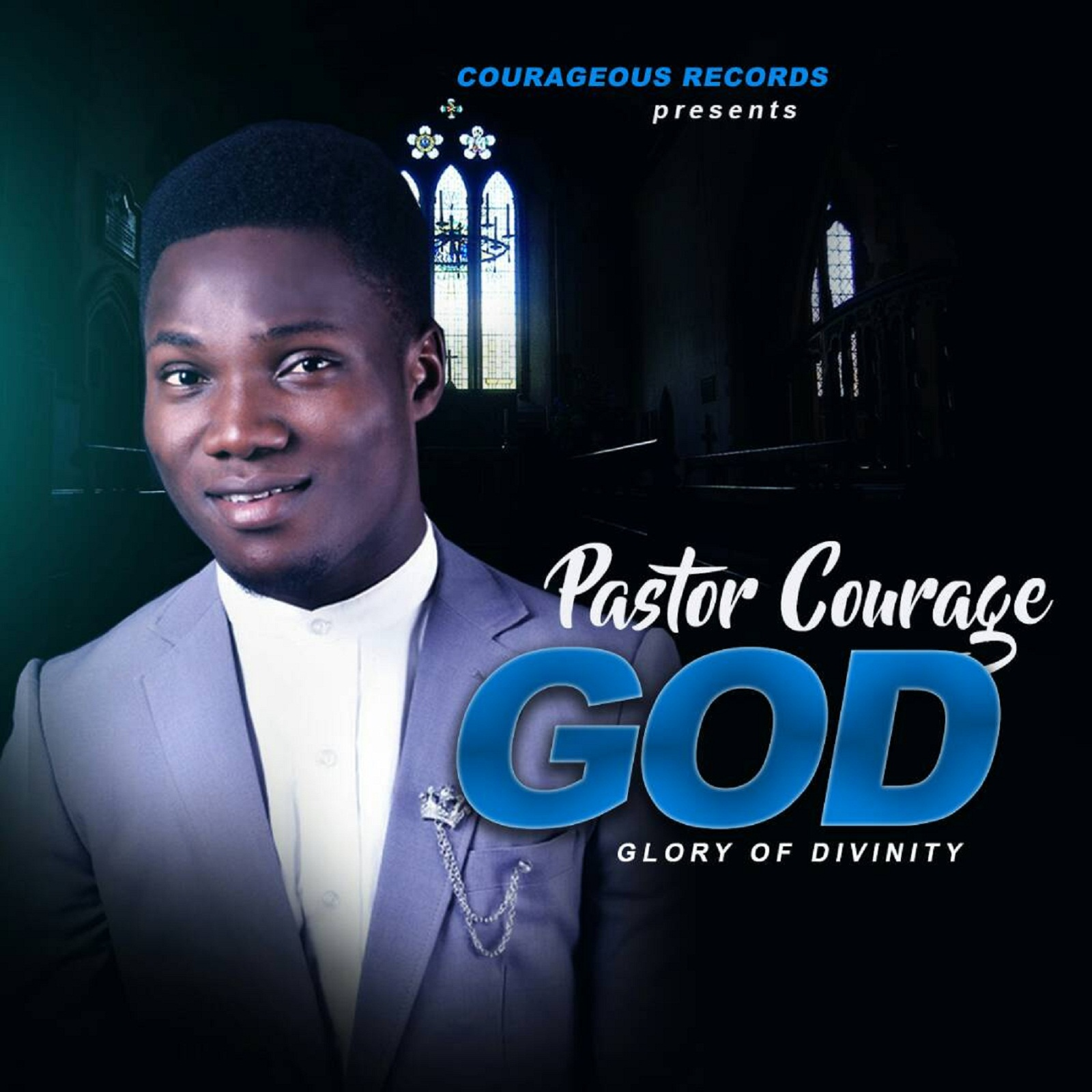 Music: Pastor Courage Releases Debut Album 'Glory Of Divinity (God), Give Out 'God Of The Supernatural' For Free Download [@legendcourage, @iamfreshboii]