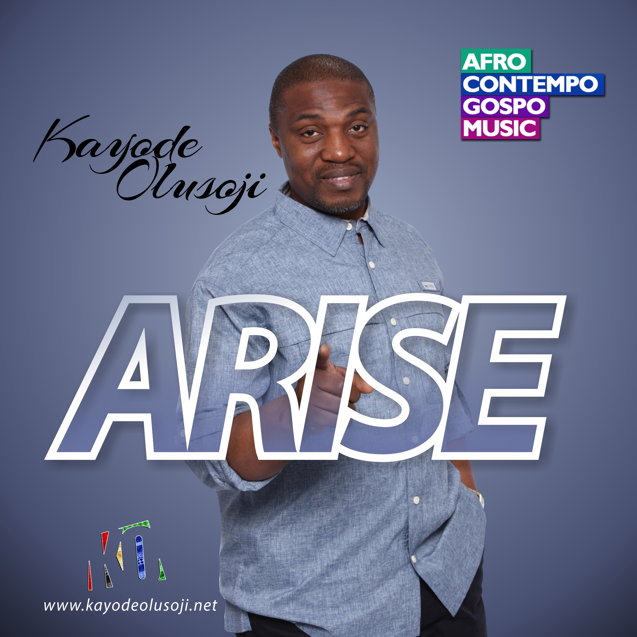 Lyrics Video: Arise ~ Kayode Olusoji [@Kayode_Olusoji]