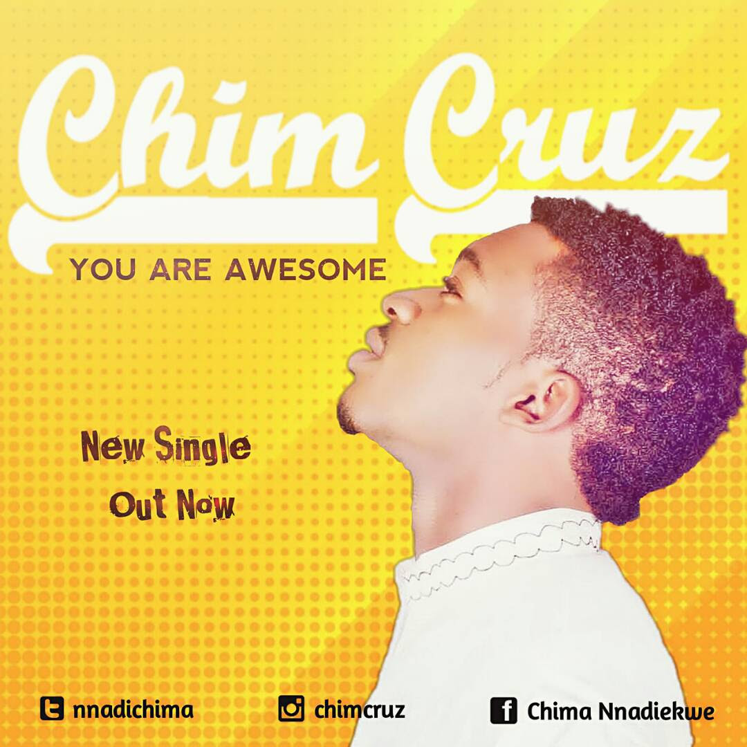 Music: You Are Awesome ~ Chim Cruz [@nnadichima]