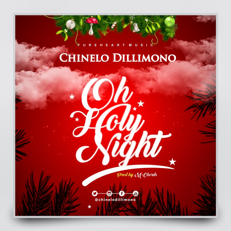 Oh Holy Night ~ Chinelo Dillimono