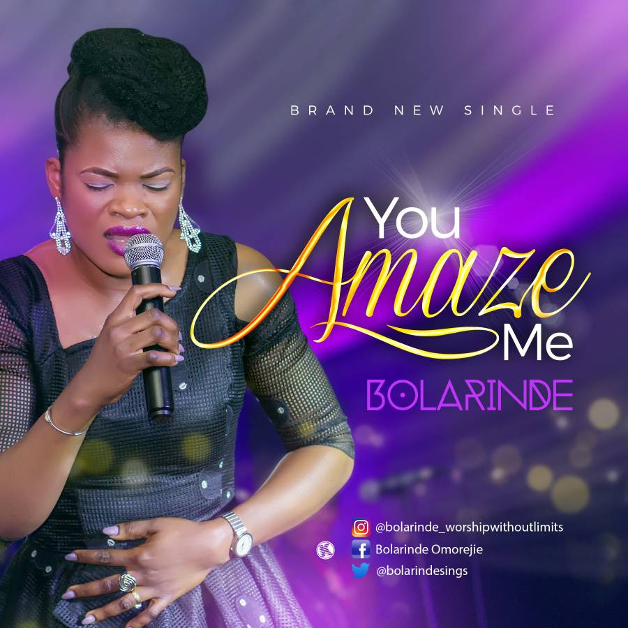 Music: You Amaze ~ Bolarinde [@bolarindesings]