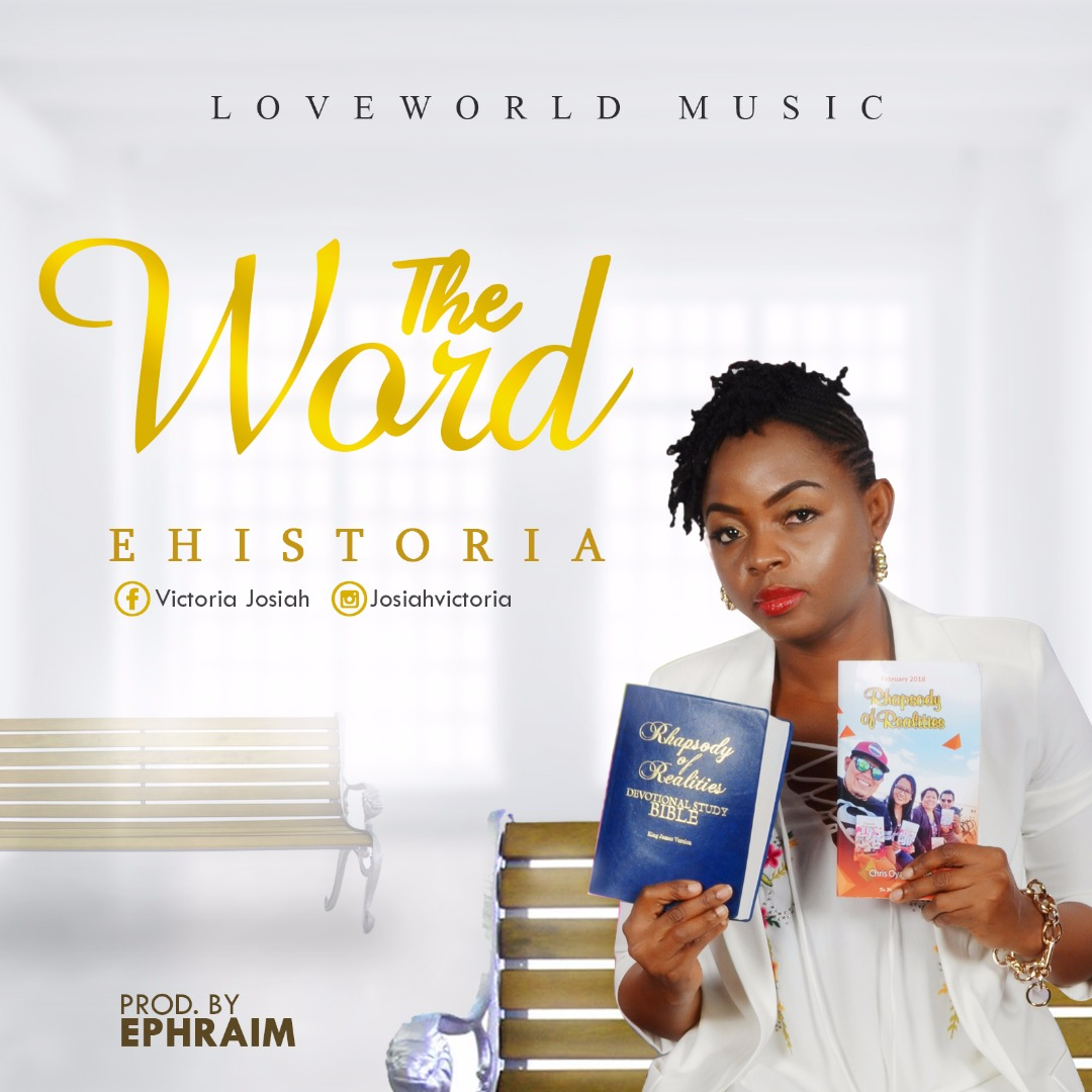 Music: The Word ~ Ehistoria [@IamEhistoria]