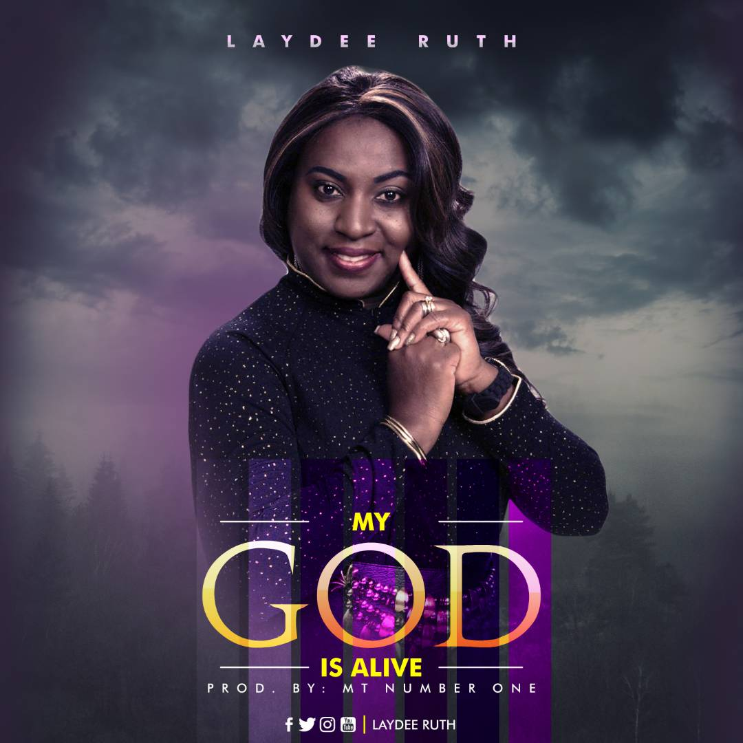 Music: My God Is Alive + You Are Different ~ LaydeeRuth [@LaydeeRuth]