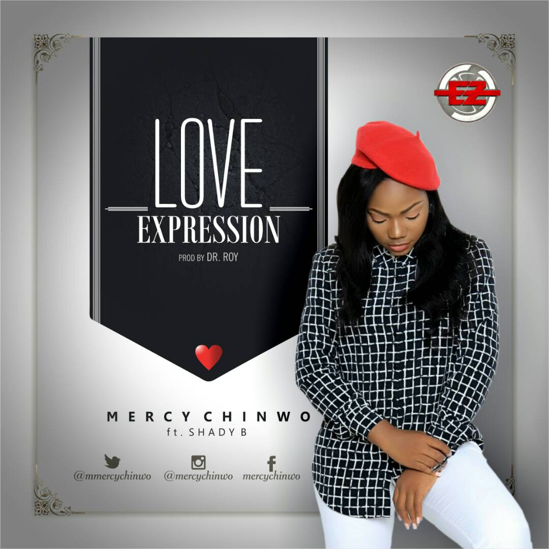 Music: Love Expression ~ Mercy Chinwo Ft. Shady B [@Mmercychinwo]