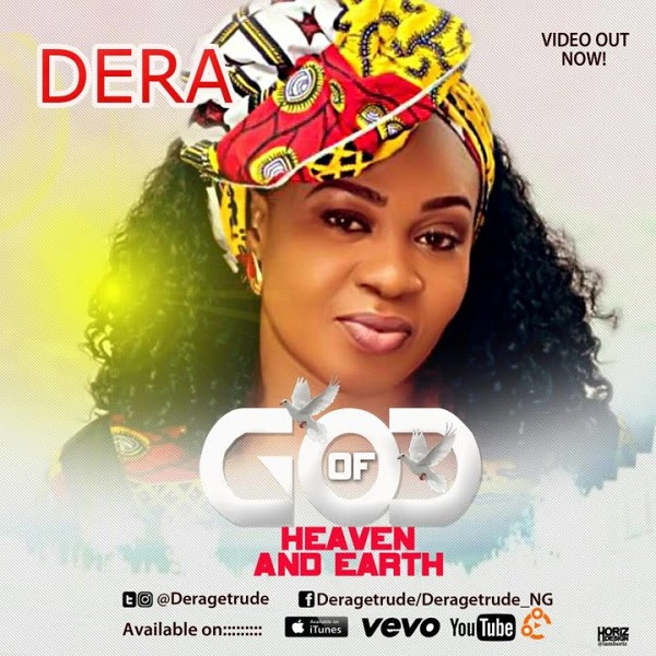Music: God Of Heaven & Earth ~ Dera [@deragetrude]