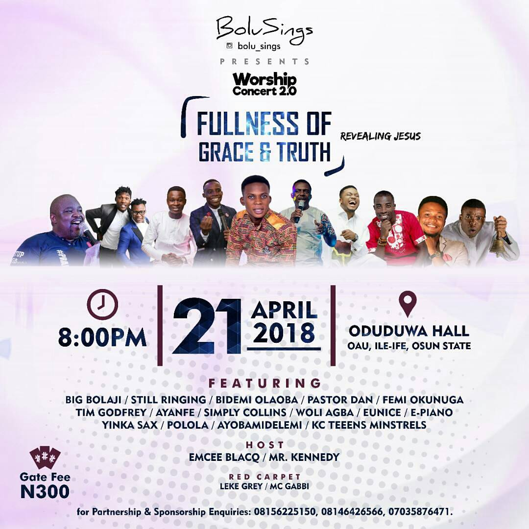 Tim Godfrey, Femi Okunuga, Big Bolaji, Bidemi Olaoba, Still ringing, Woli Agba And Lots More To Storm OAU | 21st, April 2018
