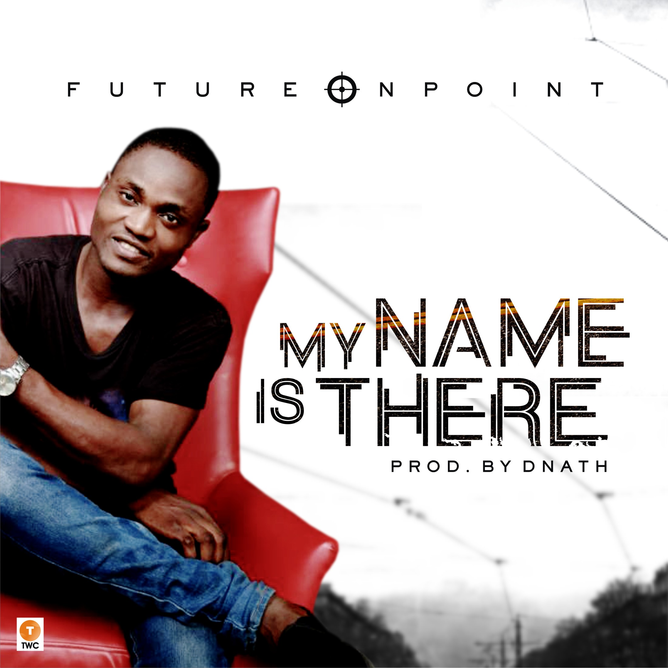 Music: My Name Is There ~ Future Onpoint [@wcradioofficial]