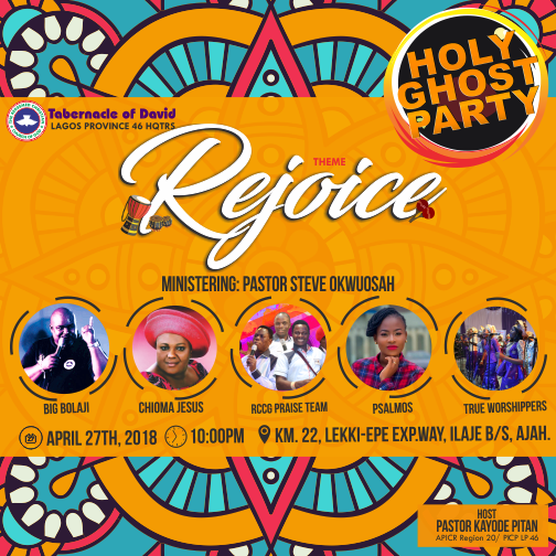 RCCG TOD Presents Holy Ghost Party April 2018