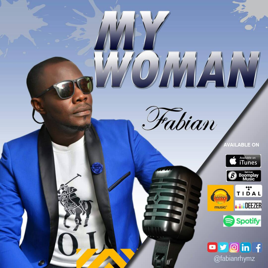 Music: My Woman ~ Fabian [@FabianRhymz]