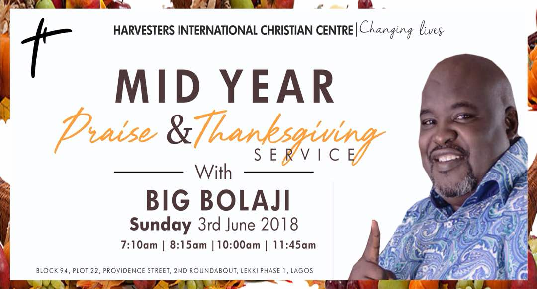 HICC Mid Year Thankgiving Service With Big Bolaji
