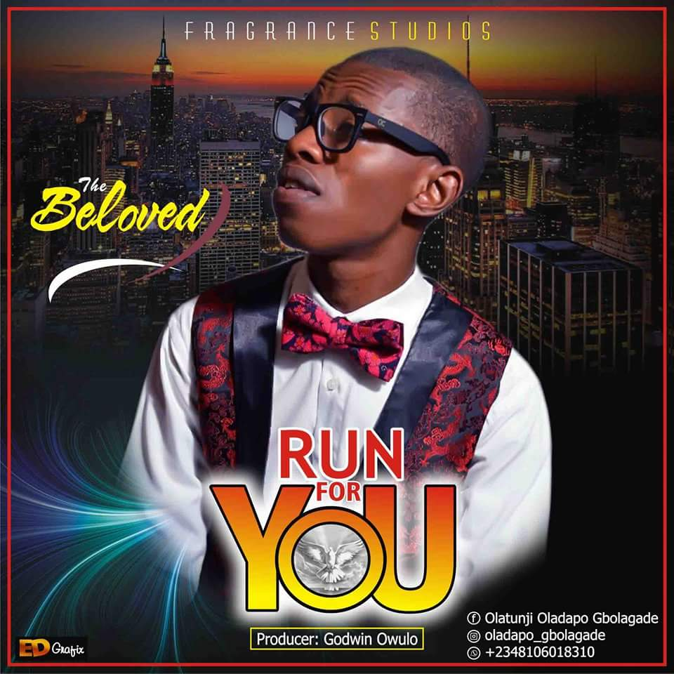 Music: Run For You ~ The Beloved