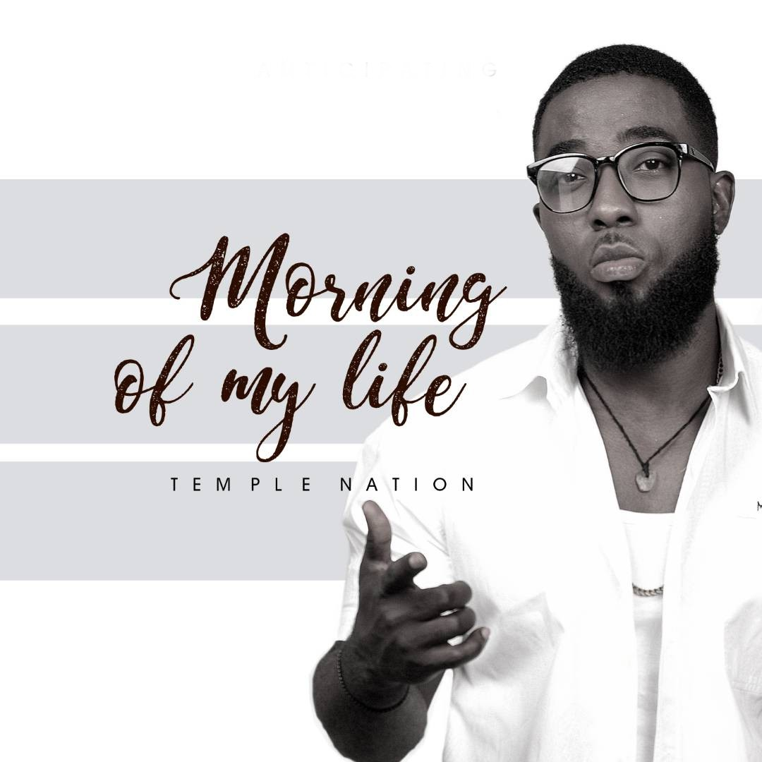 Morning Of My Life ~ Temple Nation