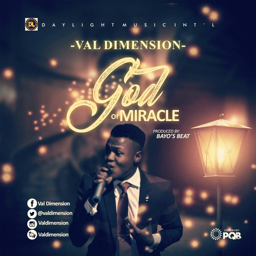 Music: God Of Miracle ~ Val Dimension [@valdimension]