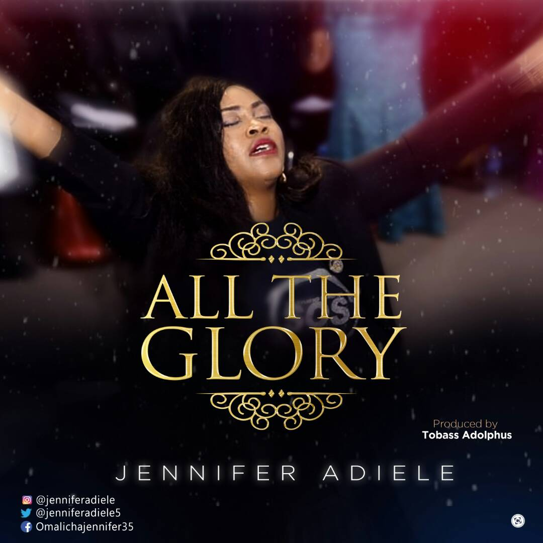 Music: All The Glory ~ Jennifer Adiele [@jenniferadiele5]