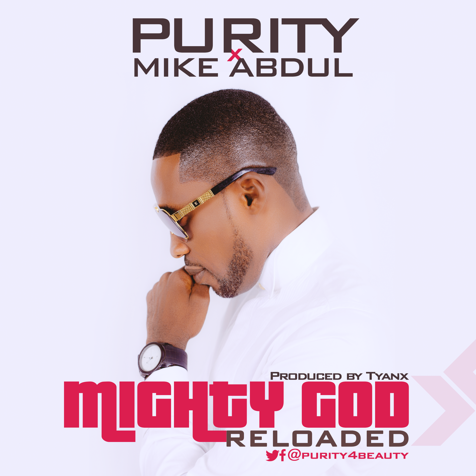 Mighty God ~ Purity Ft. Mike Abdul
