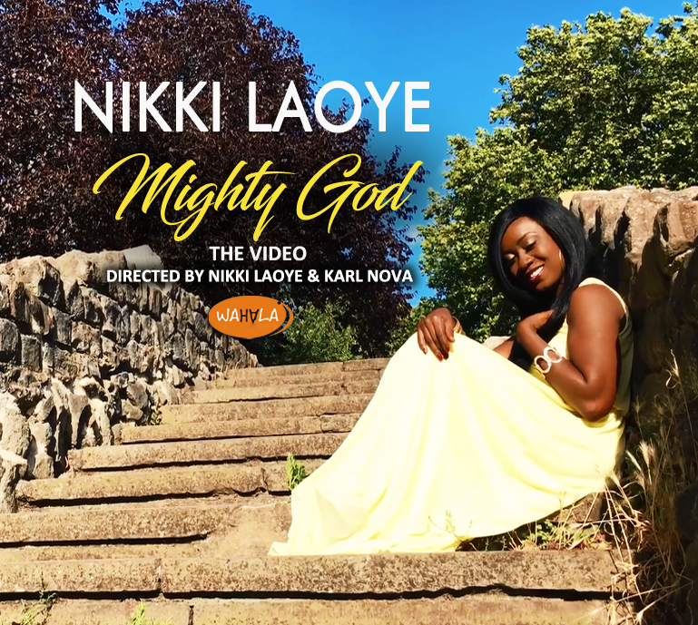 Mighty God ~ Nikki Laoye