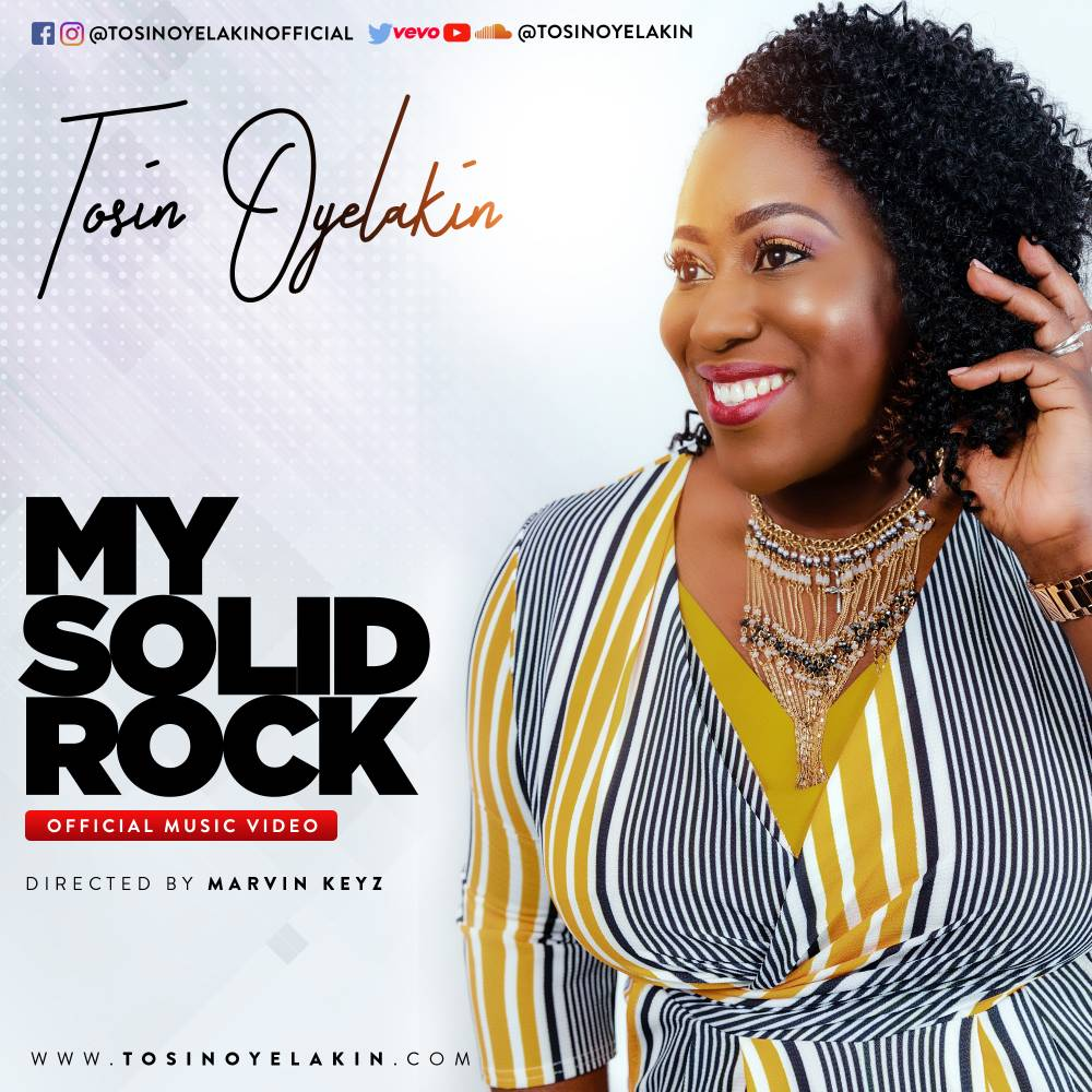 Music: My Solid Rock (Audio & Video) ~ Tosin Oyelakin [@TosinOyelakin]