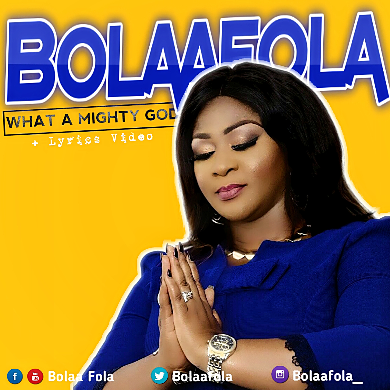 Lyric Video: What A Mighty God + Never Give Up ~ Bolaafola