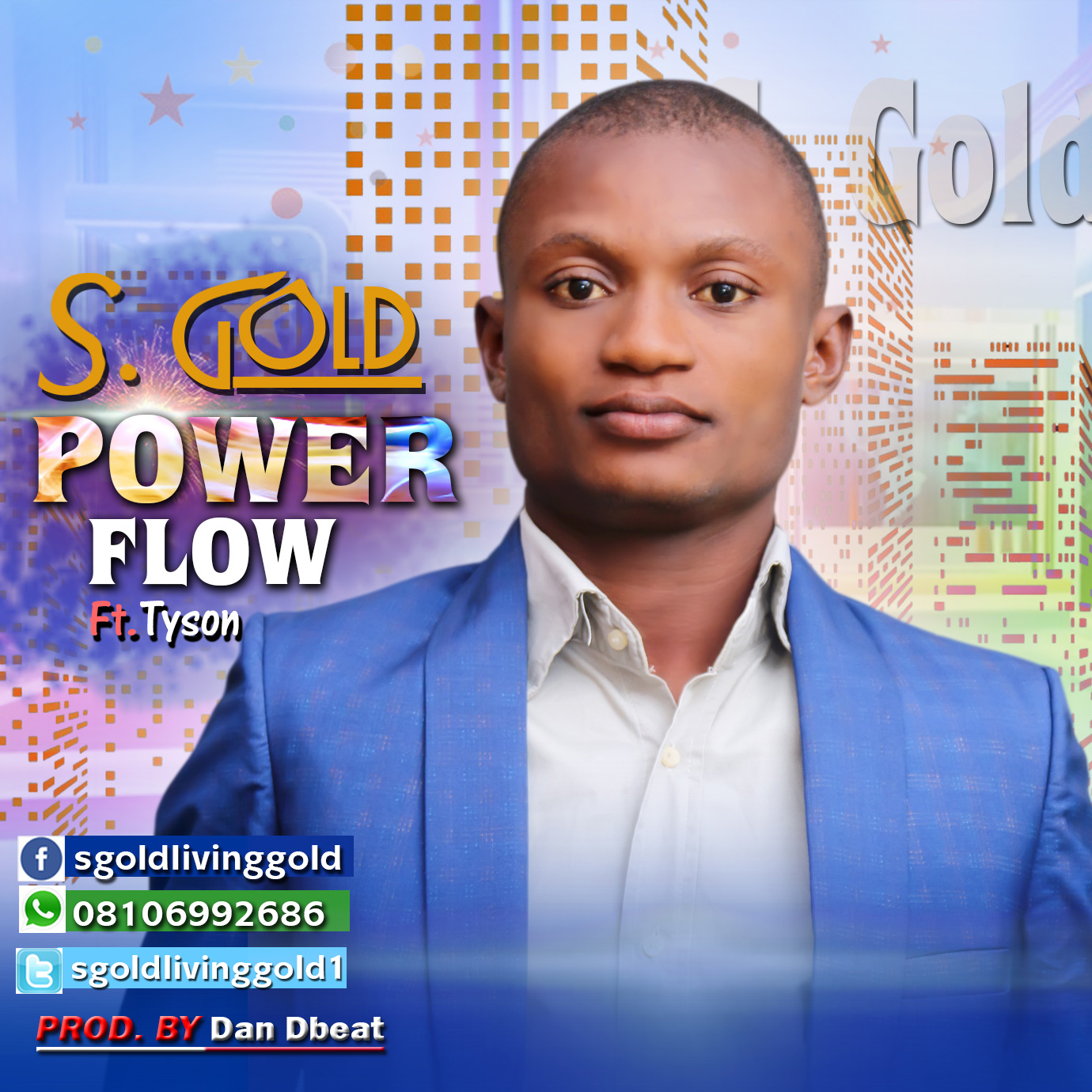 Music: Power Flow ~ S. Gold Ft. Tyson
