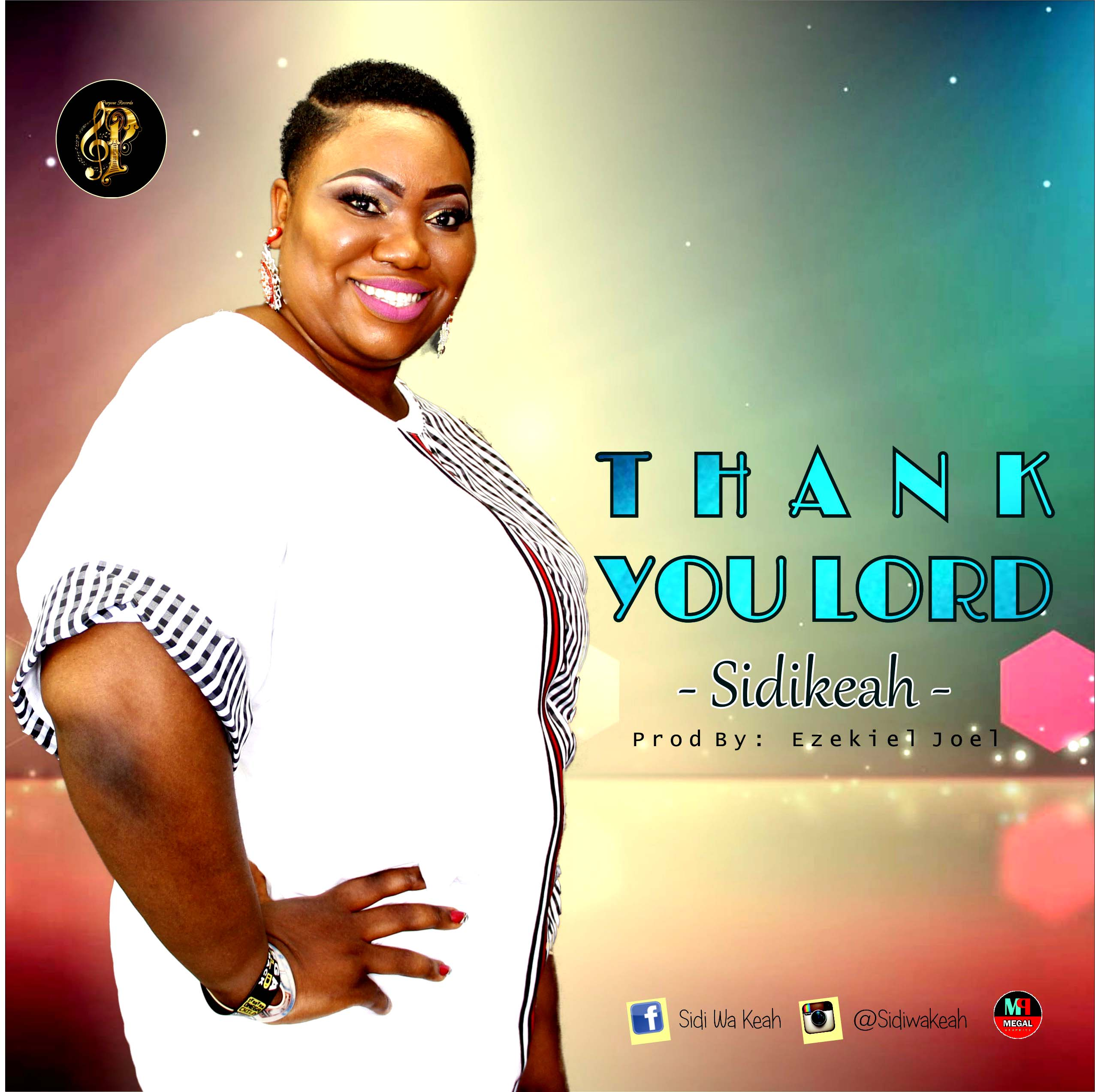 Thank You Lord ~ SidiKeah