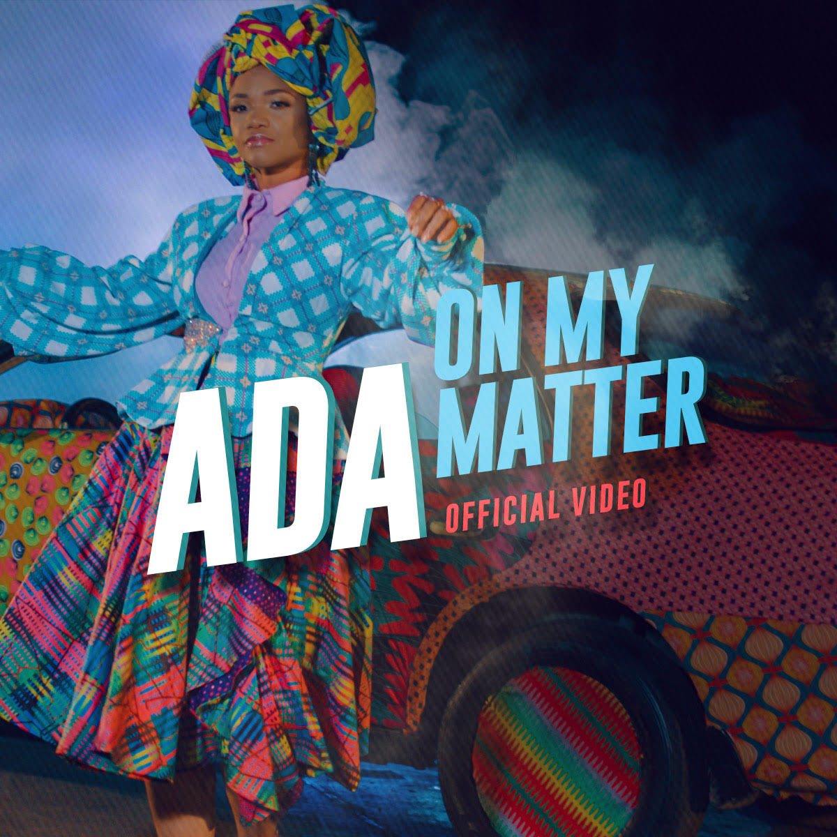 On My Matter (Official Music Video) ~ Ada [@AdaEhiMoses]