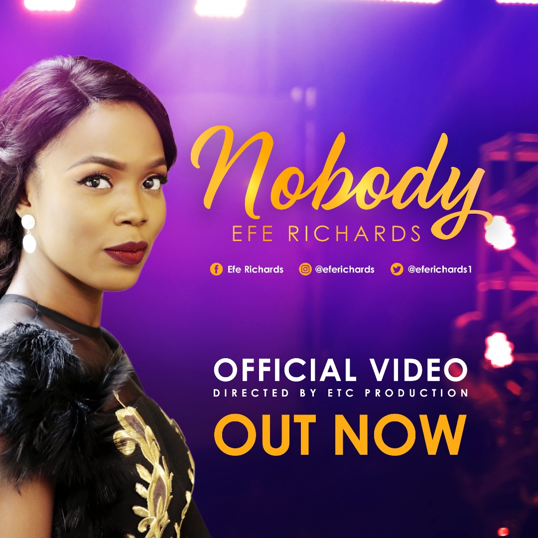Music: Nobody (Audio & Video) ~ Efe Richards [@EfeRichards1]