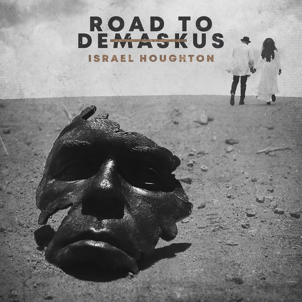 Israel Houghton's 'Road To DeMaskUs' New Album Out Now!