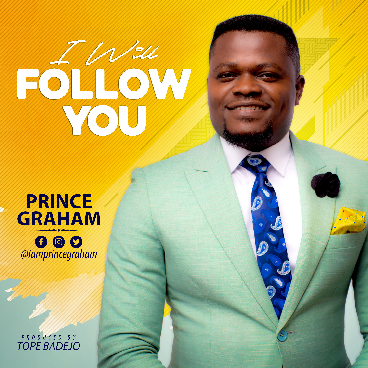 Music: I Will Follow You ~ Prince Graham [@iamprincegraham]