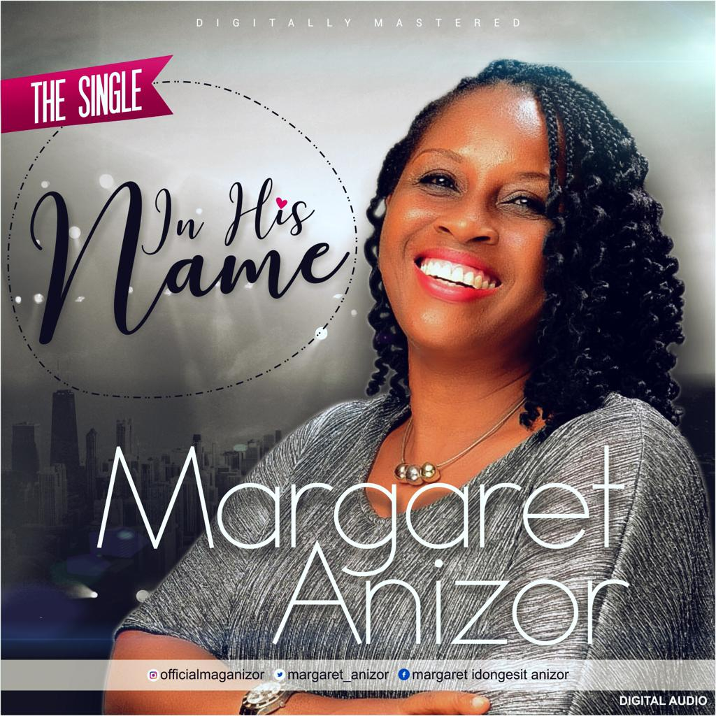 In His Name ~ Margaret Anizor