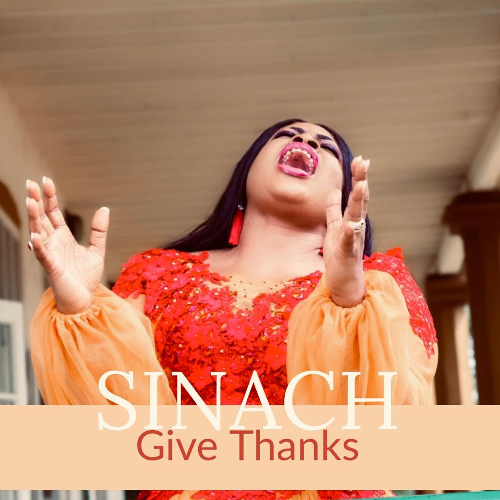 Give Thanks ~ Sinach