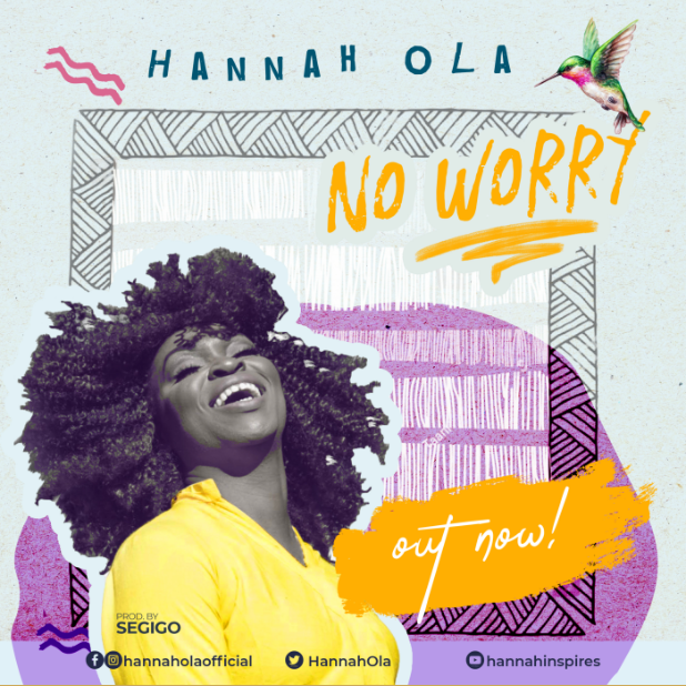 No Worry ~ Hannah Ola