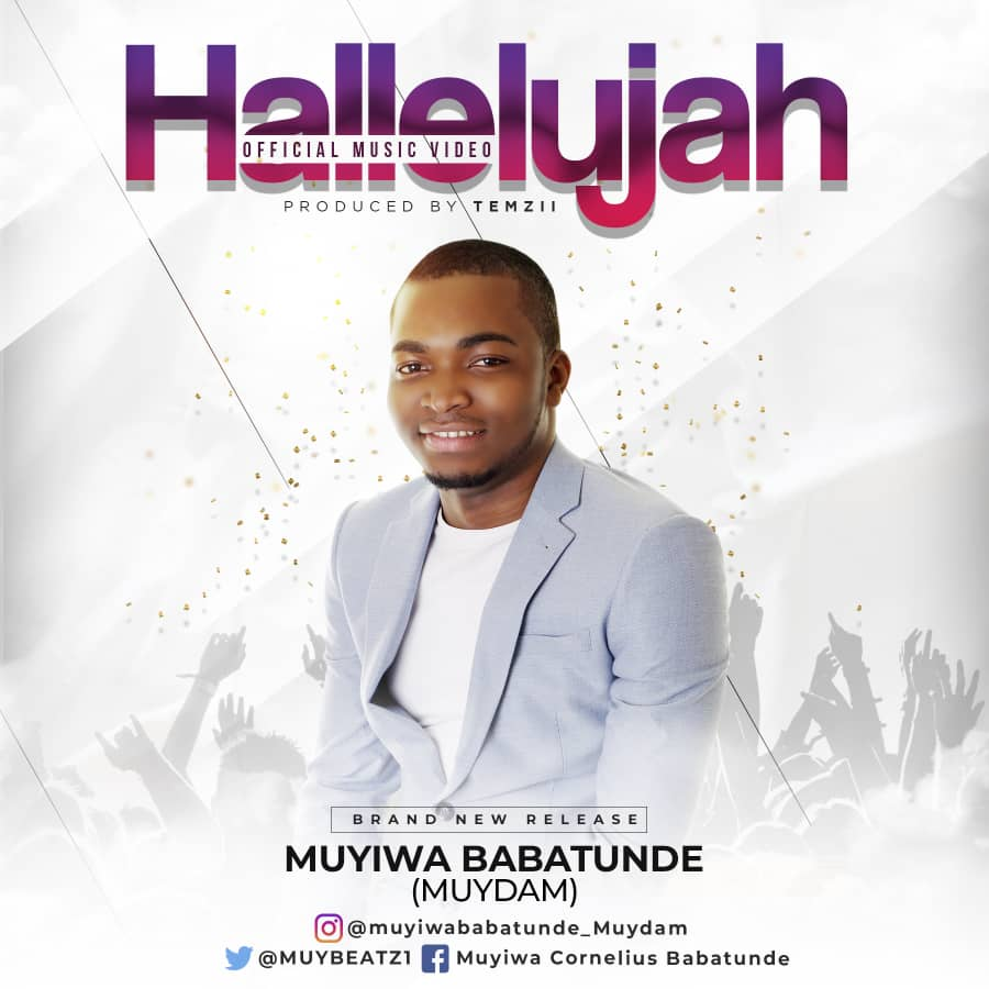 Video: Hallelujah ~ Muyiwa Babatunde [@MuyBeatz1]