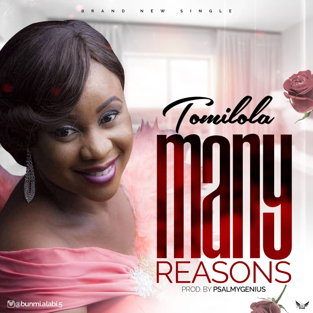 Many Reasons ~ Tomilola
