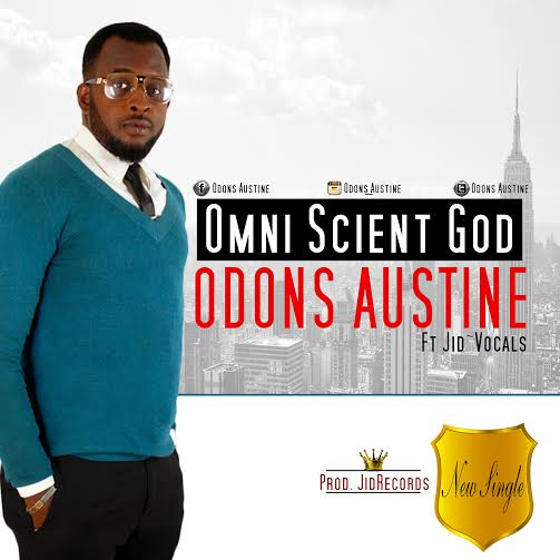 Music: Omni Scient God Ft. Jid~Vocals ~ Odons Austine [@Odons_Austine @Jid_Vocals]