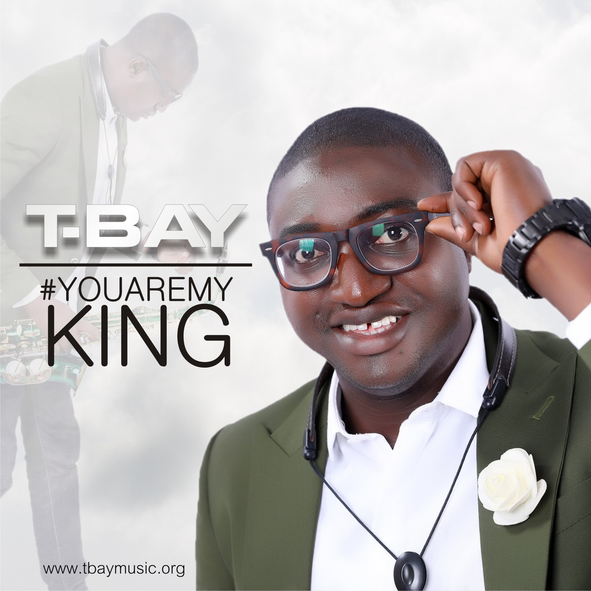 Music: You Are My King ~ T-Bay [@ThompsonAjiboye]