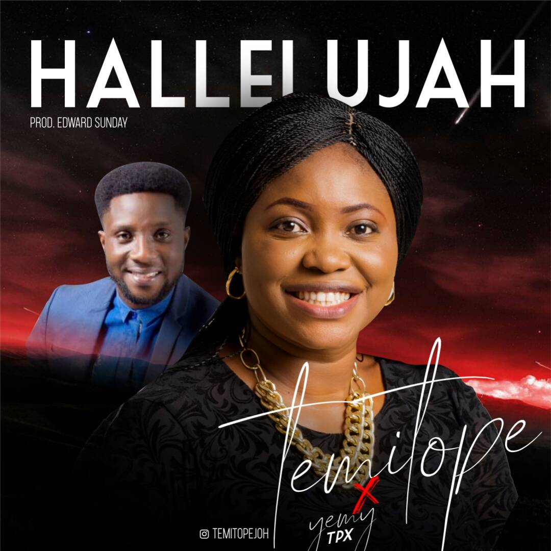 Hallelujah ~ Temitope Johnson Ft. Yemy Tpx