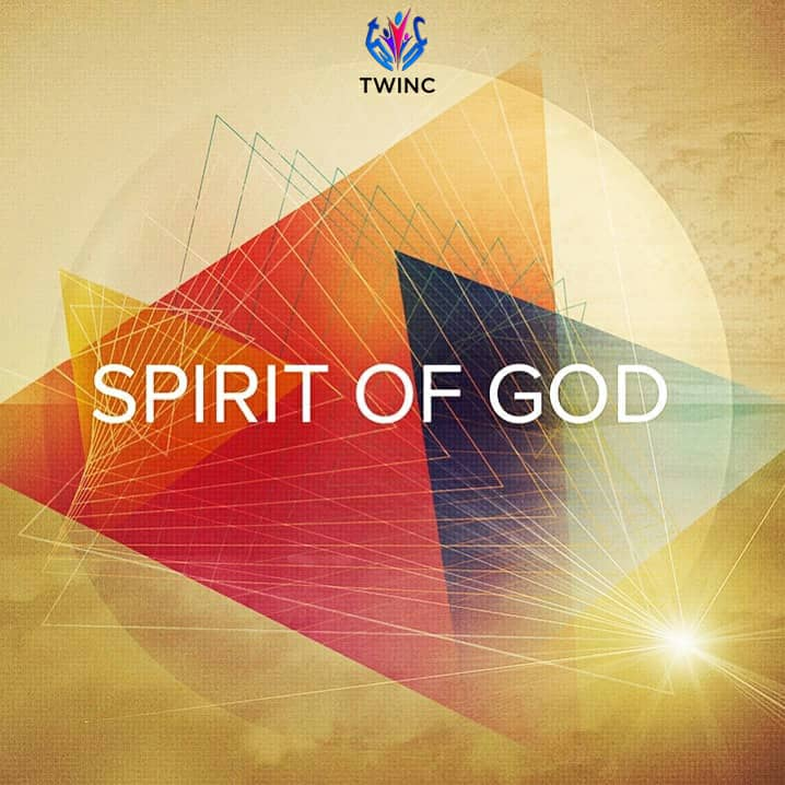 Music: Spirit Of God ~ True Worshipers in Christ (aka TWINC) [@twincif]