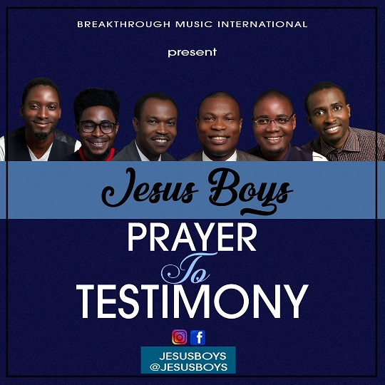 Prayer To Testimony ~ Jesus Boys