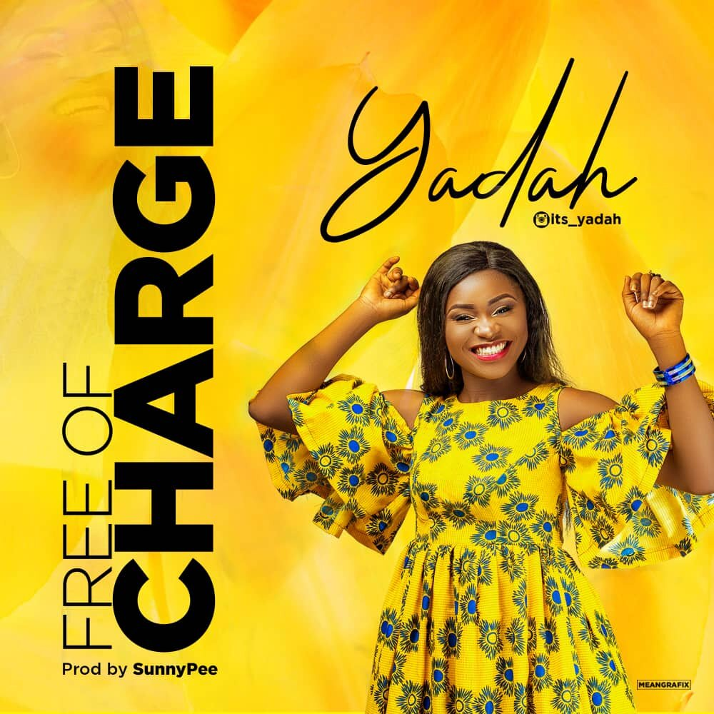 Free Of Charge ~ Yadah